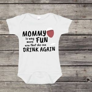 Mommy is Way More Fun Now that She Can Drink Again